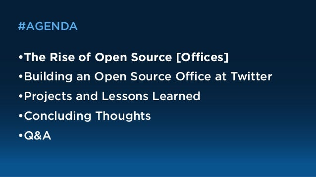 Creating an Open Source Office: Lessons from Twitter Slide 3