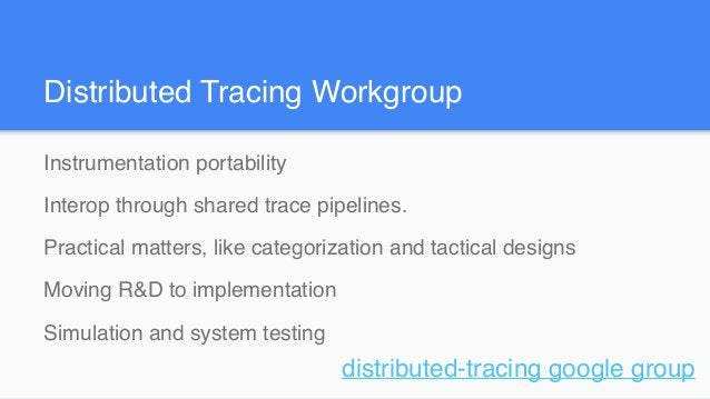 Instrumentation portability Interop through shared trace pipelines. Practical matters, like categorization and tactical de...