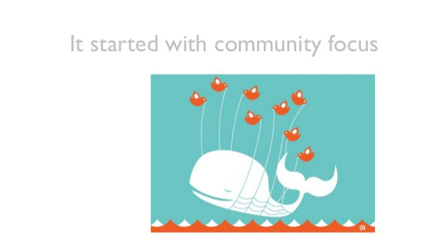 It started with community focus