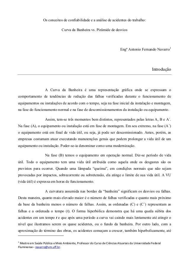 Os conceitos de confiabilidade e a análise de acidentes do trabalho: Curva da Banheira vs. Pirâmide de desvios  Engº Anton...