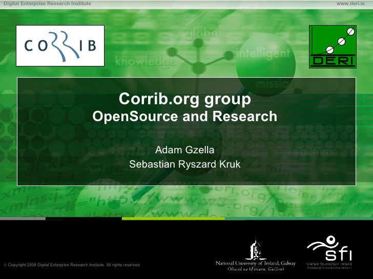 Corrib.org group OpenSource and Research Adam Gzella Sebastian Ryszard Kruk
