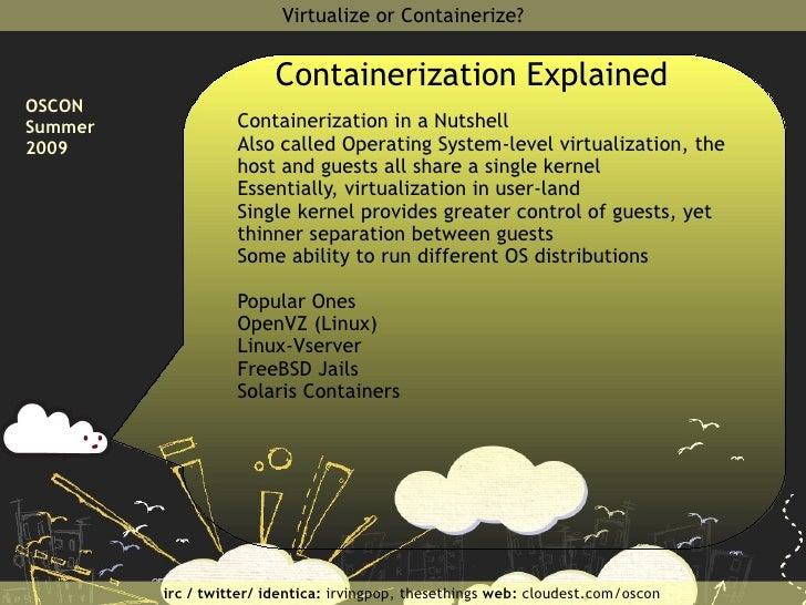 </li></ul></ul>Examples <ul><ul><li>VMware (Full Virtualization)