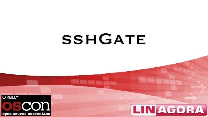 sshGate           WWW.LINAGORA.COM