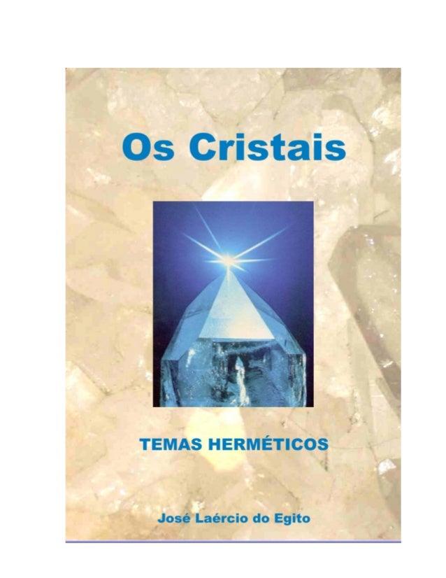 """2 OS CRISTAIS """" RENUNCIAI A VOSSA PRETENSA CULTURA, E TODOS OS PROBLEMAS SE RESOLVEM"""". AFORISMO - LAO-TSÉ 1 9 9 7 - 3 3 5 ..."""
