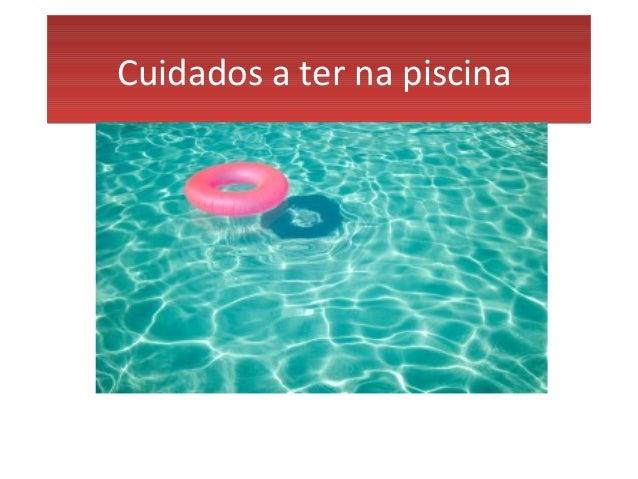Cuidados a ter na piscina