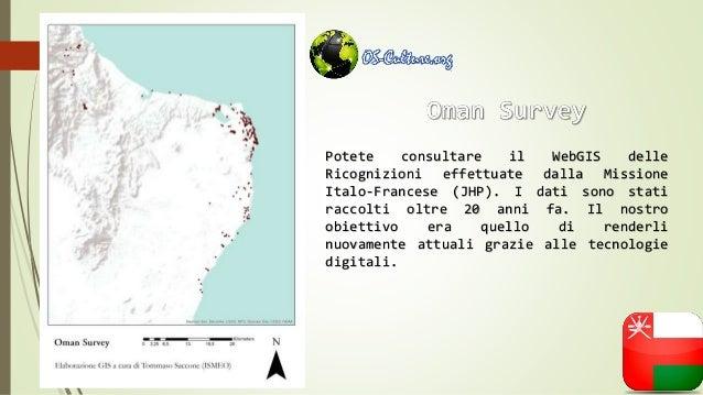 Potete consultare il WebGIS delle Ricognizioni effettuate dalla Missione Italo-Francese (JHP). I dati sono stati raccolti ...