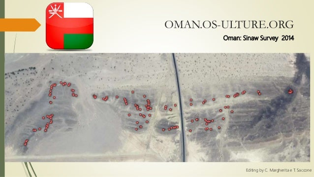 OMAN.OS-ULTURE.ORG Oman: Sinaw Survey 2014 Editing by C. Margherita e T. Saccone