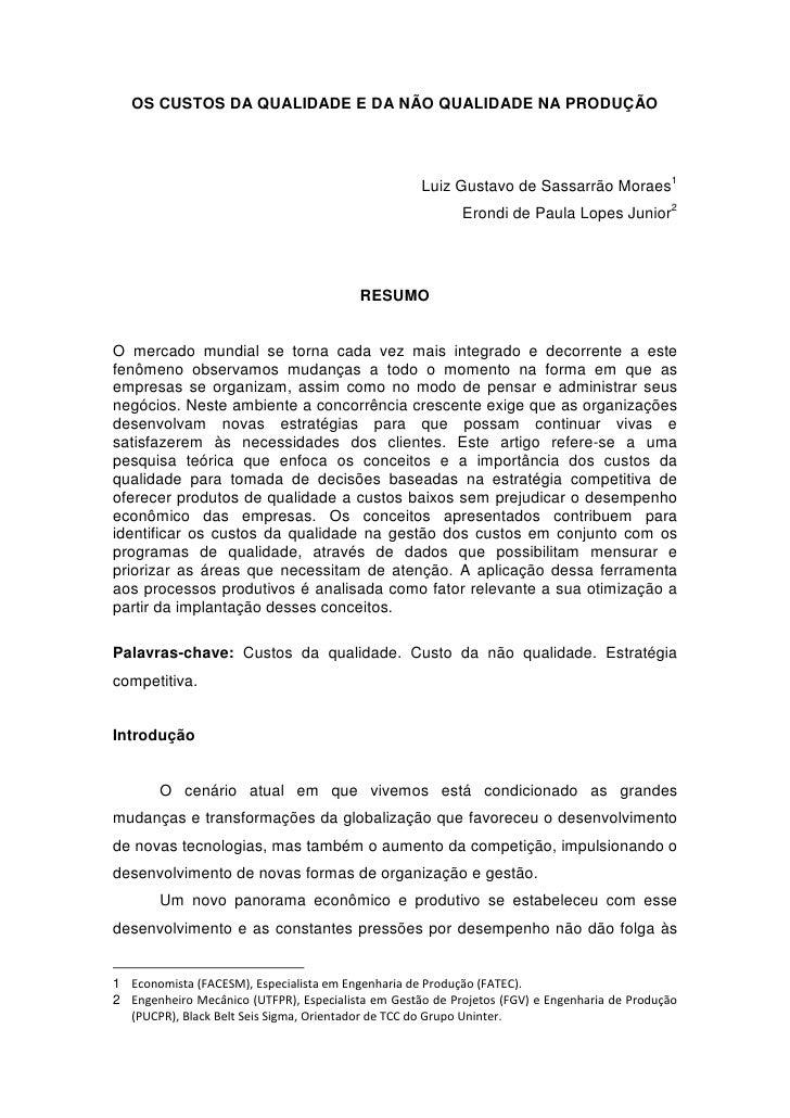 OS CUSTOS DA QUALIDADE E DA NÃO QUALIDADE NA PRODUÇÃO                                                    Luiz Gustavo de S...