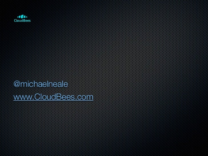@michaelnealewww.CloudBees.com