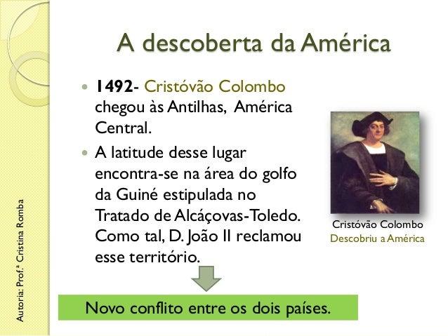A descoberta da América 1492- Cristóvão Colombo chegou às Antilhas, América Central.  A latitude desse lugar encontra-se ...