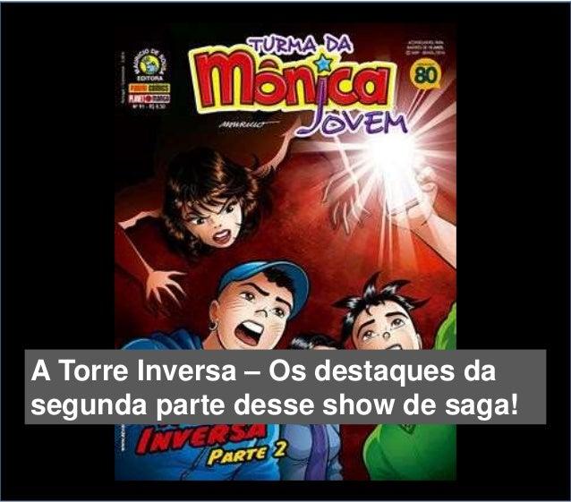 A Torre Inversa – Os destaques da segunda parte desse show de saga!