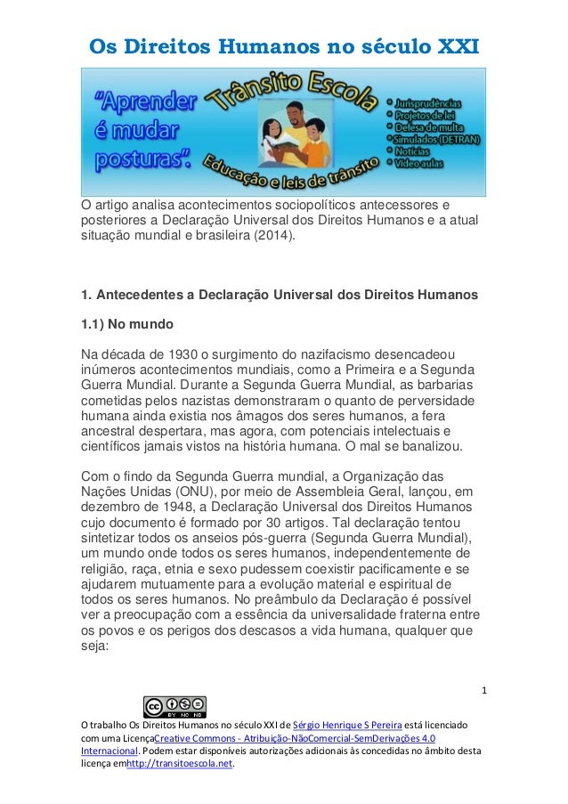 Os Direitos Humanos no século XXI 1 O trabalho Os Direitos Humanos no século XXI de Sérgio Henrique S Pereira está licenci...