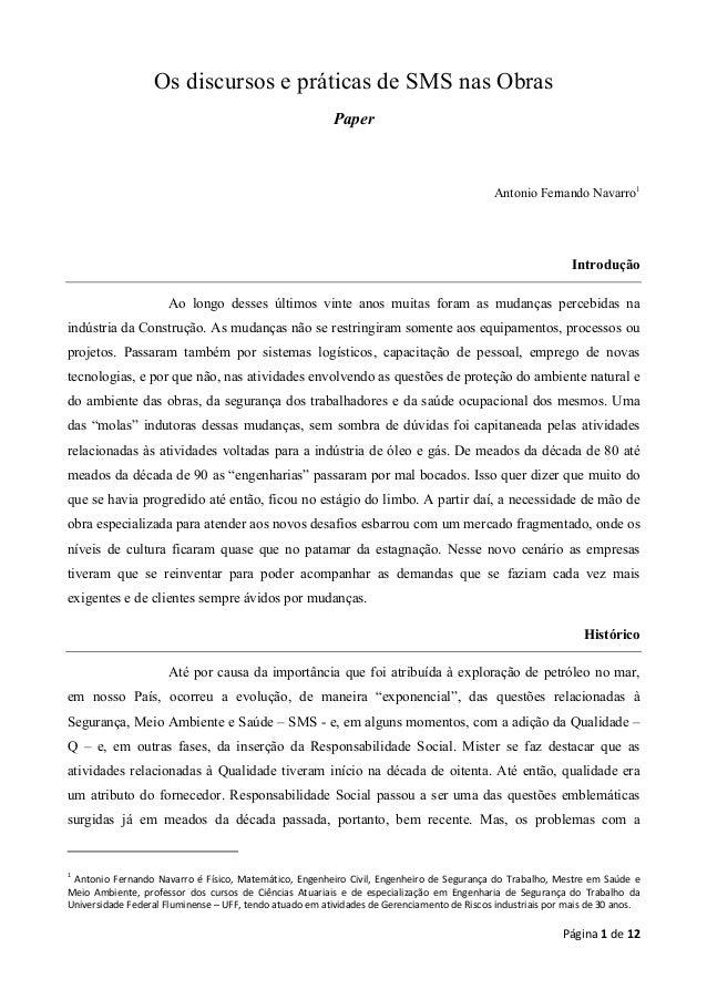 Os discursos e práticas de SMS nas Obras Paper  Antonio Fernando Navarro1  Introdução Ao longo desses últimos vinte anos m...