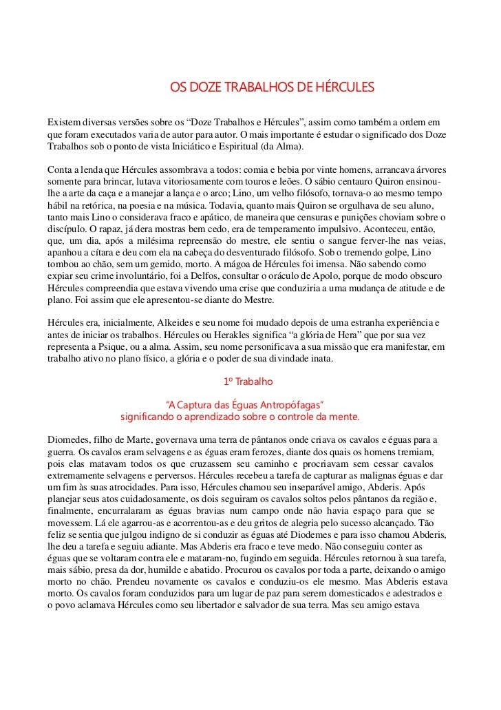 """OS DOZE TRABALHOS DE HÉRCULESExistem diversas versões sobre os """"Doze Trabalhos e Hércules"""", assim como também a ordem emqu..."""