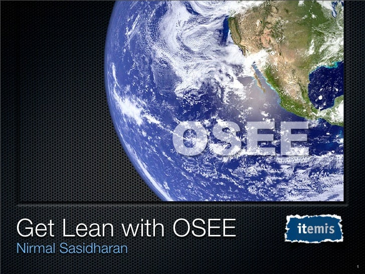 OSEE Get Lean with OSEE Nirmal Sasidharan                            1