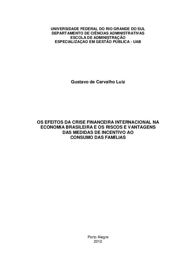 UNIVERSIDADE FEDERAL DO RIO GRANDE DO SULDEPARTAMENTO DE CIÊNCIAS ADMINISTRATIVASESCOLA DE ADMINISTRAÇÃOESPECIALIZAÇAO EM ...