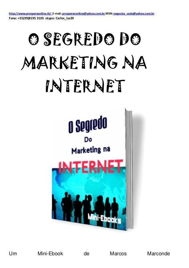 http://www.prosperaonline.tk/ E-mail: prosperaronline@yahoo.com.br MSN: negocios_codo@yahoo.com.brFone: +55(99)8195 3105 s...