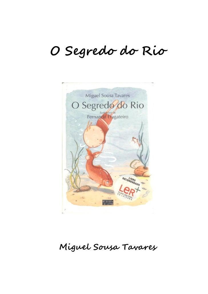 O Segredo do Rio Miguel Sousa Tavares