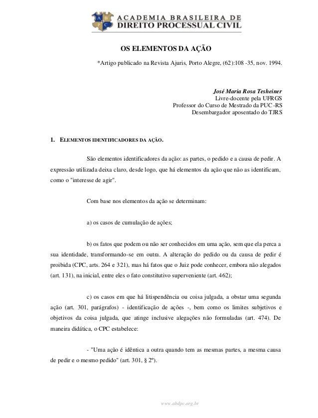 www.abdpc.org.brOS ELEMENTOS DA AÇÃO*Artigo publicado na Revista Ajuris, Porto Alegre, (62):108 -35, nov. 1994.José Maria ...