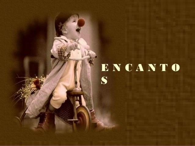 ENCANTO S