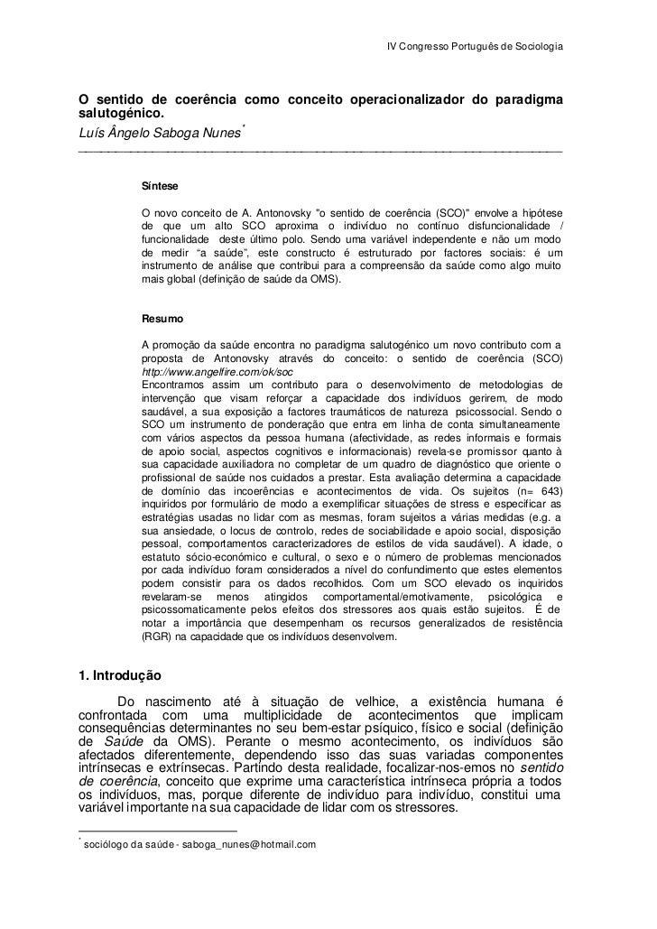 IV Congresso Português de SociologiaO sentido de coerência como conceito operacionalizador do paradigmasalutogénico.Luís Â...