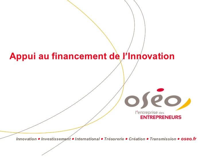 Appui au financement de l'Innovation