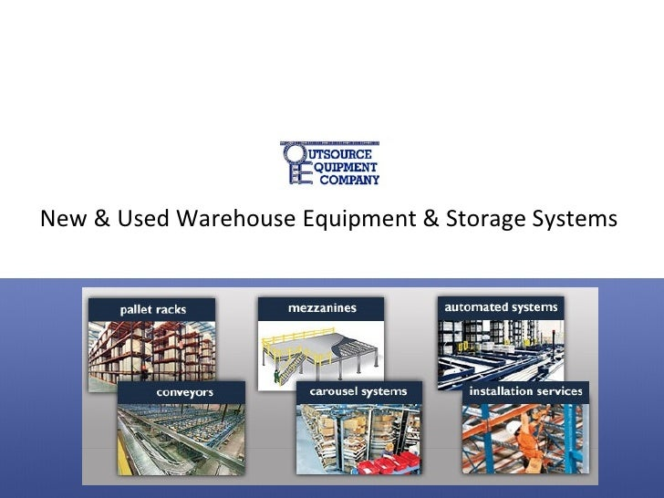 New & Used Warehouse Equipment & Storage Systems