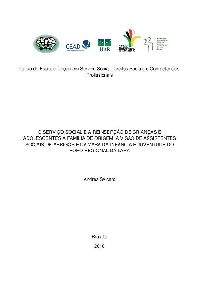Curso de Especialização em Serviço Social: Direitos Sociais e Competências Profissionais  O SERVIÇO SOCIAL E A REINSERÇÃO ...