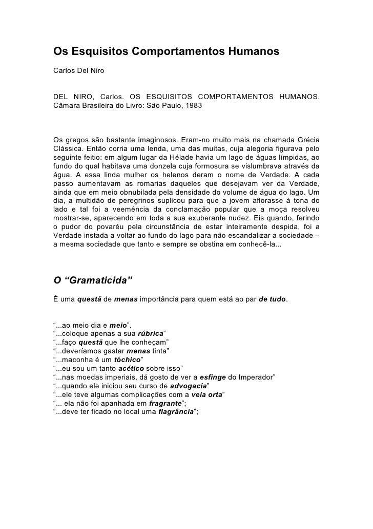 Os Esquisitos Comportamentos Humanos Carlos Del Niro   DEL NIRO, Carlos. OS ESQUISITOS COMPORTAMENTOS HUMANOS. Câmara Bras...