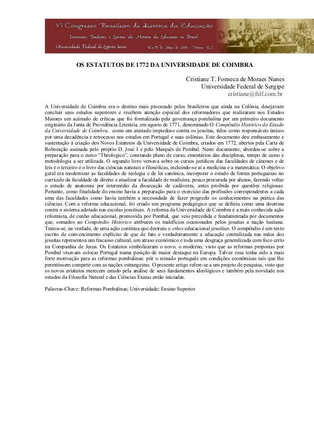 OS ESTATUTOS DE 1772 DA UNIVERSIDADE DE COIMBRA                                                                     Cristi...
