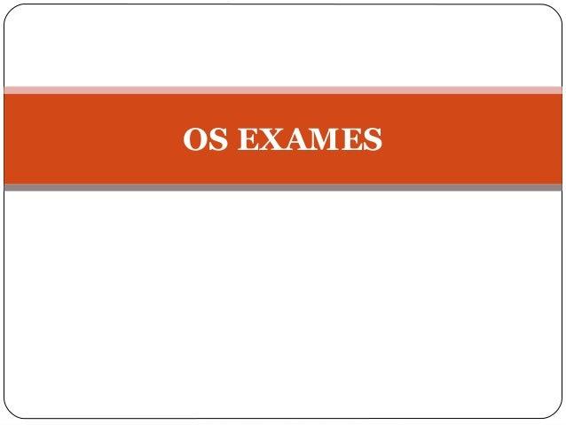 OS EXAMES