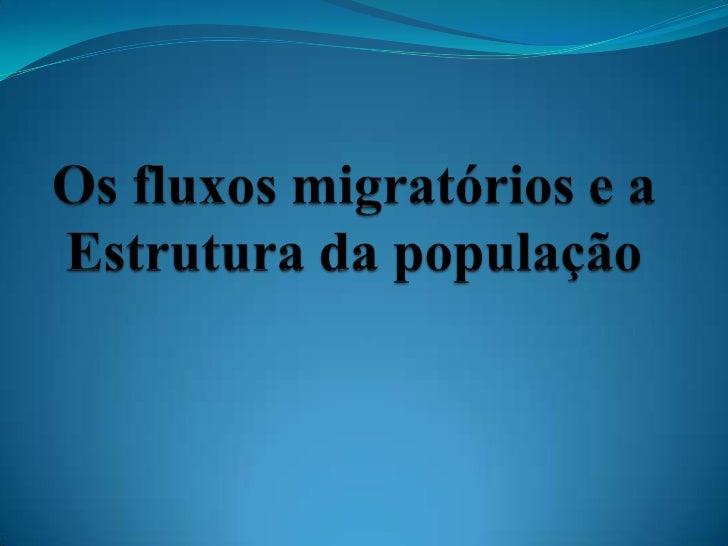 Movimento populacional Deslocamento de pessoas entre países, regiões, cidades  e etc. é fenômeno antigo, amplo e complexo...