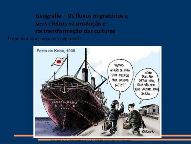 Geografia – Os fluxos migratórios e seus efeitos na produção e na transformação das culturas http://www.geomundi.org/wp-co...