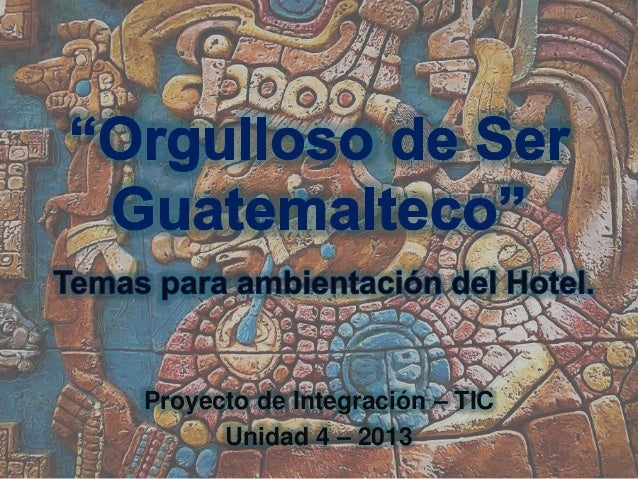 Proyecto de Integración – TIC Unidad 4 – 2013