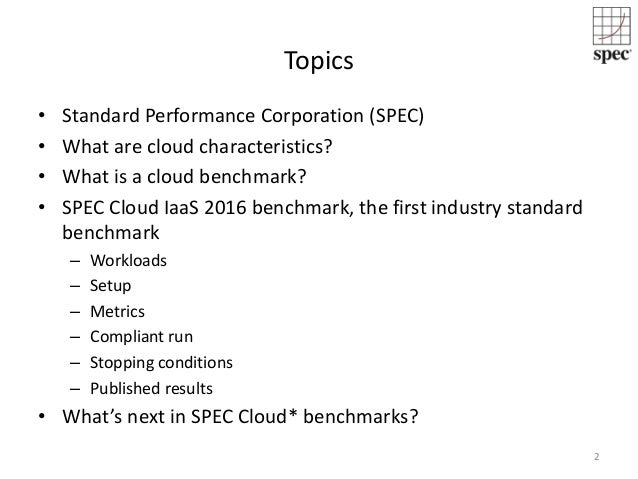SPEC Cloud (TM) IaaS 2016 Benchmark Slide 3