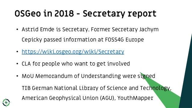 • Astrid Emde is Secretary. Former Secretary Jachym Cepicky passed information at FOSS4G Europe • https://wiki.osgeo.org/w...