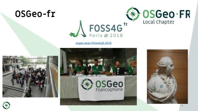 OSGeo-fr 79 osgeo.asso.fr/foss4gfr-2018