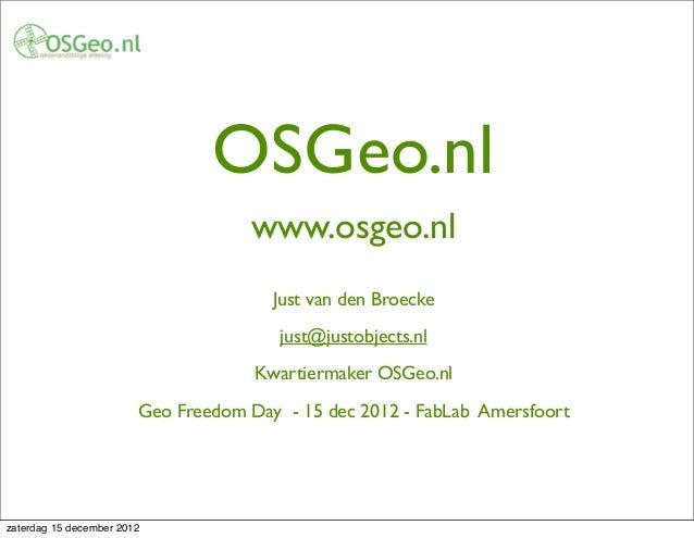 OSGeo.nl                                    www.osgeo.nl                                       Just van den Broecke       ...