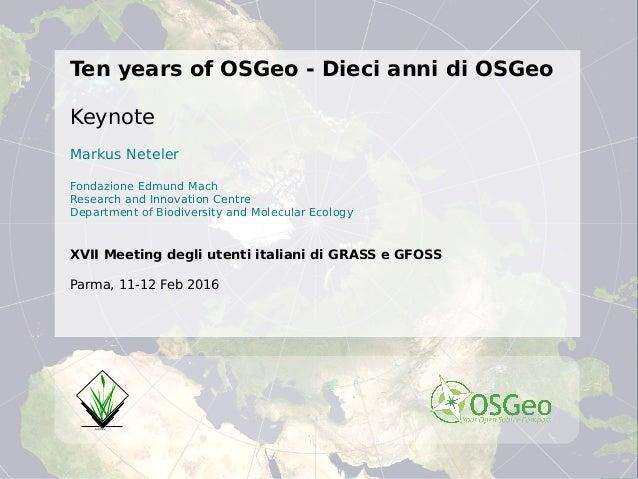 10 years of OSGeo - Happy Birthday
