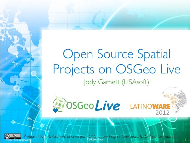 Open Source Spatial                               Projects on OSGeo Live                                                 J...