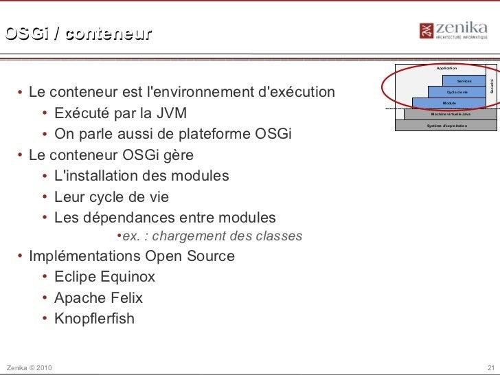 OSGi / conteneur                                                        Application                                       ...