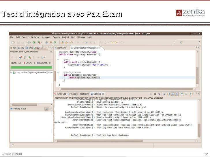 Test dintégration avec Pax ExamZenika © 2010                      52