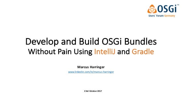 Develop and Build OSGi Bundles Without Pain Using IntelliJ