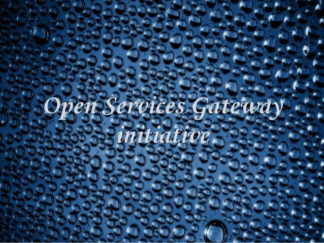 Open Services Gateway initiative