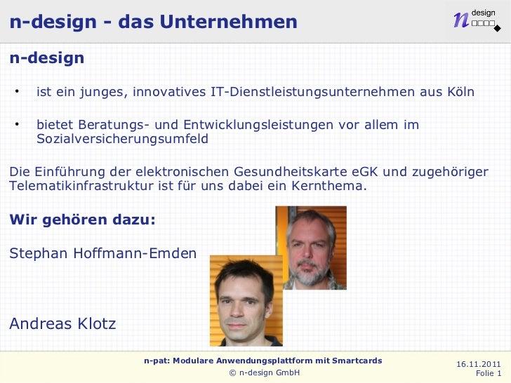 n-design - das Unternehmenn-design●    ist ein junges, innovatives IT-Dienstleistungsunternehmen aus Köln●    bietet Berat...