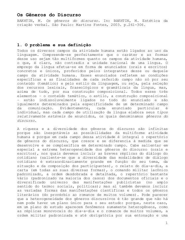 Os Gêneros do DiscursoBAKHTIN, M. Os gêneros do discurso. In: BAKHTIN, M. Estética dacriação verbal. São Paulo: Martins Fo...