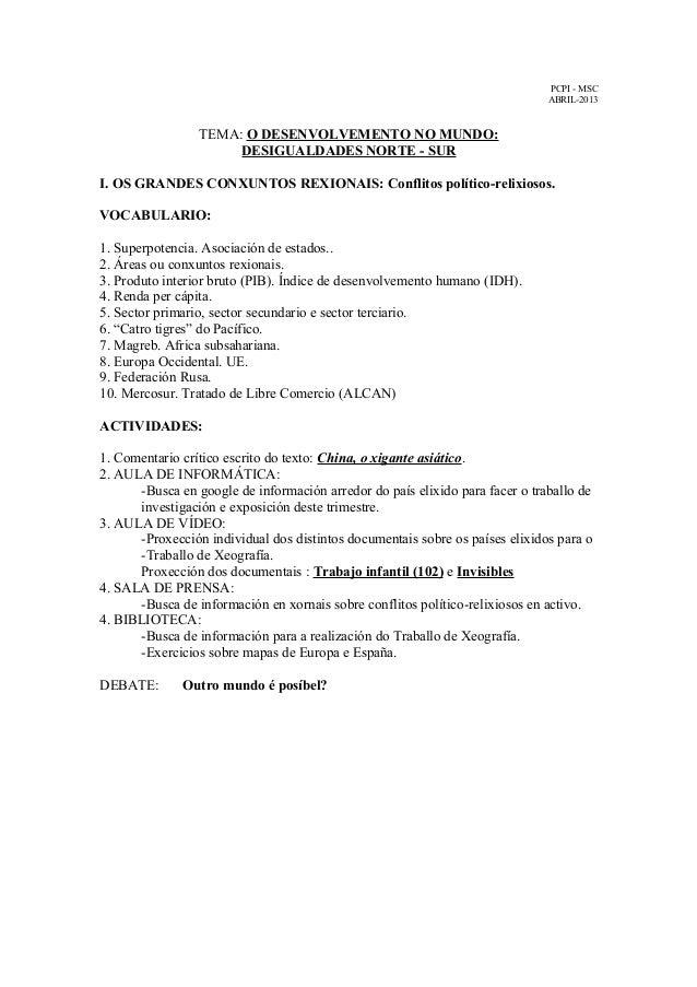 PCPI - MSC ABRIL-2013  TEMA: O DESENVOLVEMENTO NO MUNDO: DESIGUALDADES NORTE - SUR I. OS GRANDES CONXUNTOS REXIONAIS: Conf...