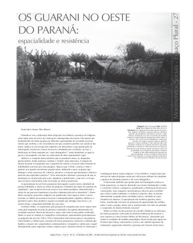 OS GUARANI NO OESTE  DO PARANÁ:  espacialidade e resistência  Fotógrafo: João Luiz Scopel Data: 5/4/2000  Local: Área Indí...