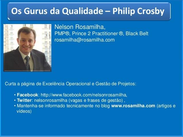 Nelson Rosamilha,PMP®, Prince 2 Practitioner ®, Black Beltrosamilha@rosamilha.comTítulo do ArtigoCurta a página de Excelên...