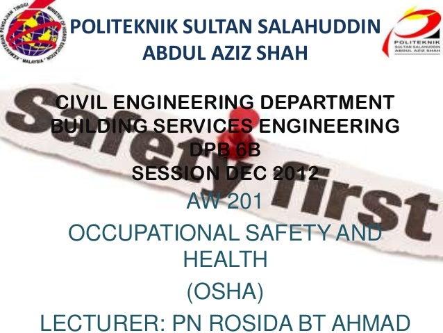 POLITEKNIK SULTAN SALAHUDDIN         ABDUL AZIZ SHAHCIVIL ENGINEERING DEPARTMENTBUILDING SERVICES ENGINEERING            D...